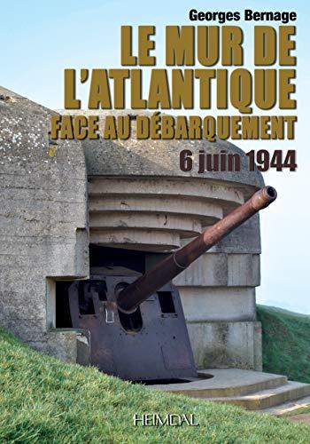 9782840482970: Le mur de l'Atlantique face au débarquement