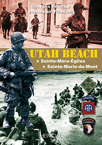 9782840483083: Utah Beach: Sainte-Mère-Église, Sainte-Marie-du-Mont (French Edition)