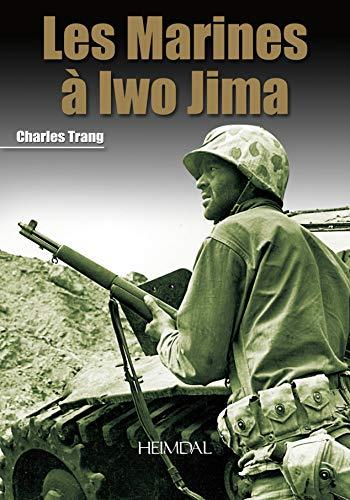 9782840483205: Marines à Iwo Jima (English and French Edition)
