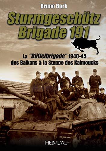 STURMGESCHUTZ BRIGADE 191: BORK BRUNO