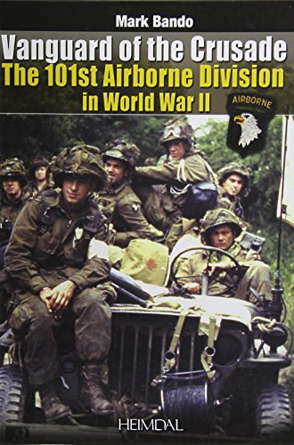 9782840483380: Vanguard of the Crusade: The 101st Airborne Division in World War II