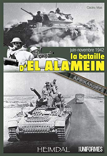 9782840483410: La Bataille d'El-Alamein (French Edition)