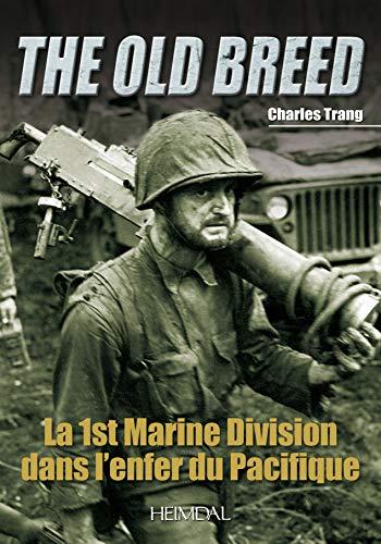 9782840483427: La 1st Marine Division dans l'enfer du Pacifique: The Old Breed
