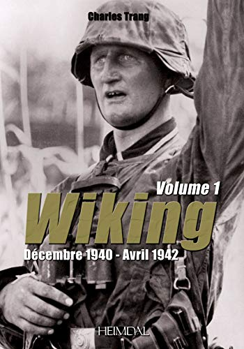 9782840483465: Wiking. Volume 1: Décembre 1940 - Avril 1942 (French Edition)