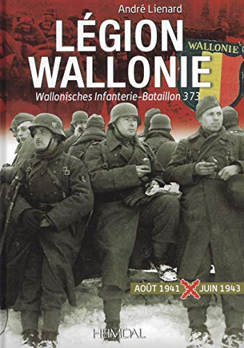 9782840483564: Legion Wallonie: Historique Et Archives 1941-1945