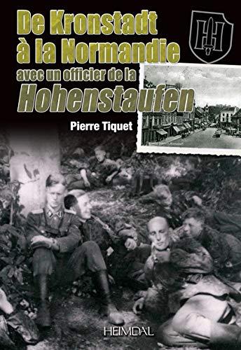 9782840483625: De Kronstadt à la Normandie (Batailles & Temoignages)