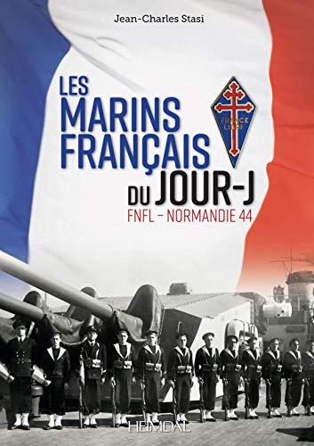9782840484219: Les Marins Frantais Du Jour J: Fnfl - Normandie 44