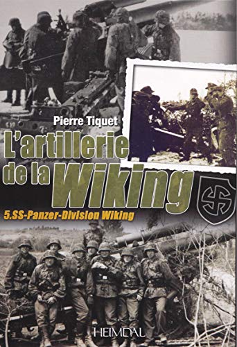 9782840484257: L'artillerie de la Wiking (French Edition)