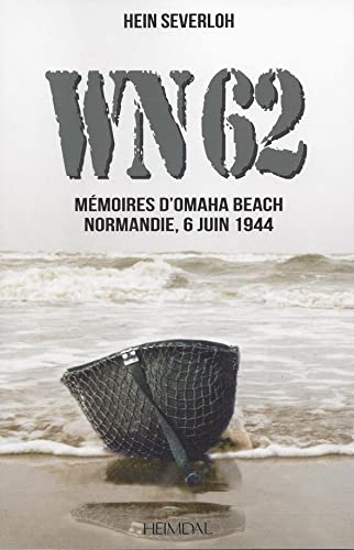 9782840484264: WN62: Mémoires à Omaha Beach Normandie, 6 juin 1944 (French Edition)