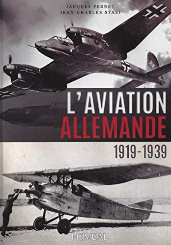 9782840484455: L'aviation allemande: 1919-1939 (French Edition)