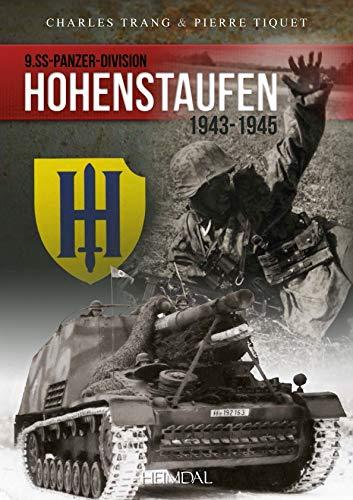 9782840484721: Hohenstaufen 1943-1945: 9 SS-Panzer-Division