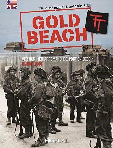 9782840485469: Gold Beach: From Ver-Sur-Mer to Arromanches - 6 June 1944