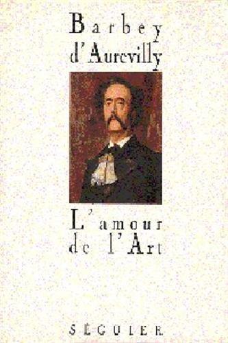 9782840490197: L'amour de l'art (Collection Ecrits sur l'art) (French Edition)