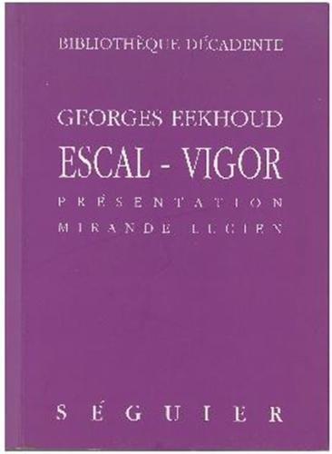 9782840490760: Escal-Vigor (Bibliothèque décadente) (French Edition)