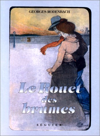 9782840491262: Le rouet des brumes (French Edition)
