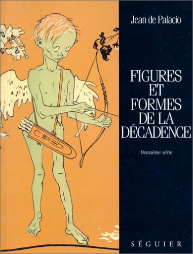 9782840491866: Figures et formes de la decadence (French Edition)