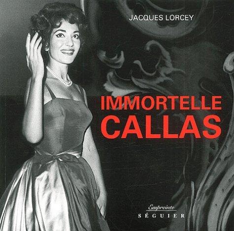 9782840493488: Immortelle Callas (French Edition)