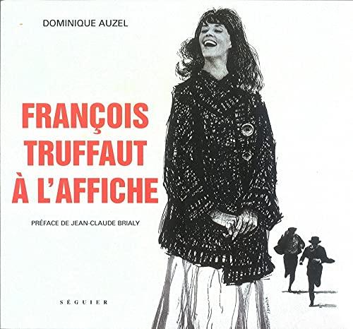 9782840493839: Fran�ois Truffaut � l'affiche