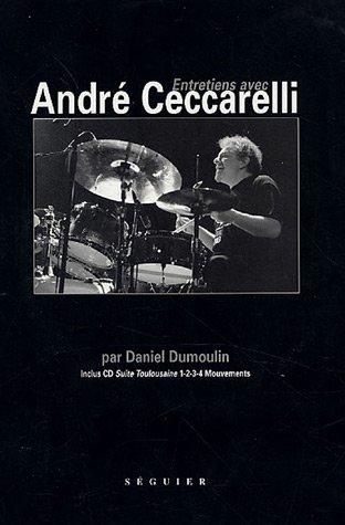 9782840494058: Entretiens avec Andr� Ceccarelli (1CD audio)