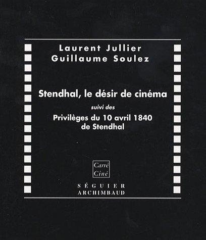9782840494720: Stendhal, le désir de cinéma (French Edition)