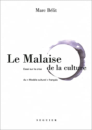 9782840495031: Le malaise de la culture (French Edition)