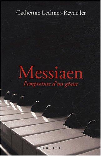 9782840495116: Messiaen : L'empreinte d'un géant