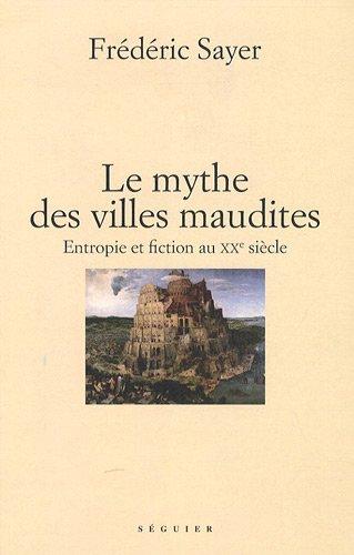 9782840495611: Le mythe des villes maudites (French Edition)