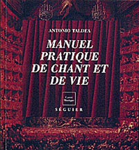 9782840495727: Manuel pratique de chant et de vie