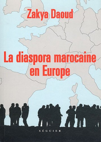 9782840496120: la diaspora marocaine en Europe