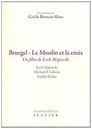 9782840496533: Bruegel-Le moulin et la croix