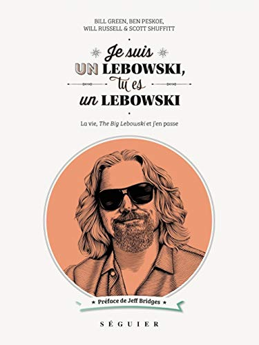 Je suis un Lebowski, tu es un Lebowski: Collectif