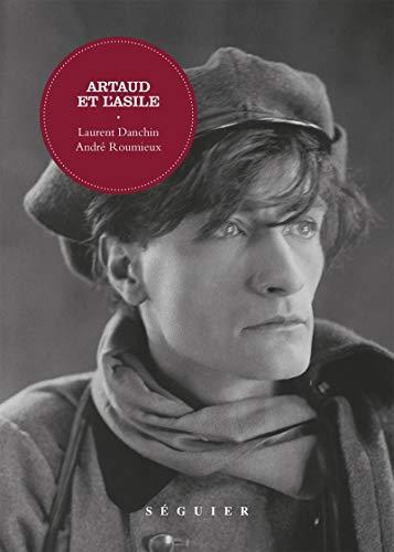 Artaud et l'asile: Danchin, Laurent