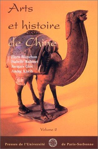 9782840501237: Arts et histoire de la Chine, volume 2
