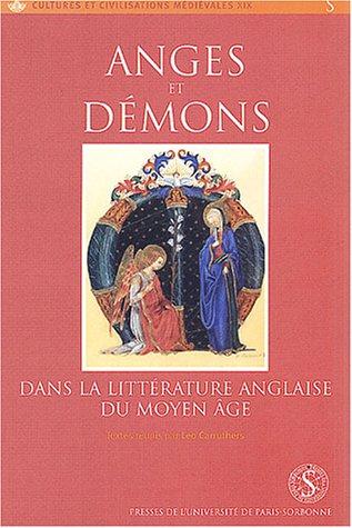 Anges et démons dans la littérature anglaise du Moyen Age: Carruthers ( Leo )[ ed ]