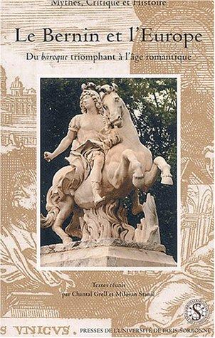 9782840502111: Le Bernin et l'Europe : Du baroque triomphant à l'age romantique