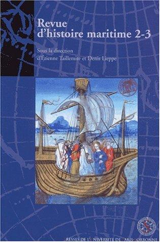 9782840502197: Revue d'histoire maritime 2-3