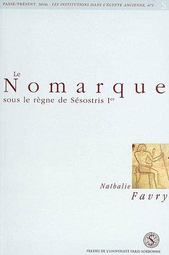 9782840502760: Le Nomarque sous le règne de Sésostris 1er