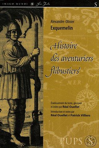9782840503842: Histoire des aventuriers flibustiers