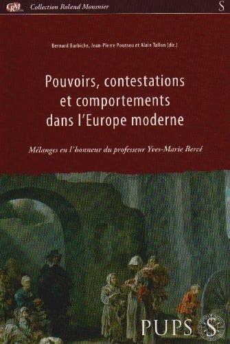 Pouvoirs, contestations et comportements dans l'Europe moderne Mélanges en l'honneur du ...