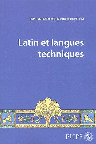 Latin et langues et techniques.: BRACHET, J.-P., and C. MOUSSY, (eds.),