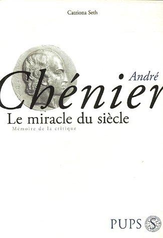 9782840504184: André Chénier : Le miracle du siècle