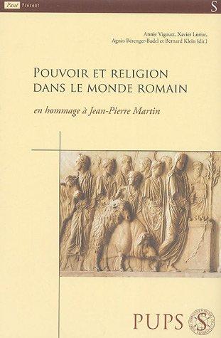 Pouvoir et religion dans le monde romain, en hommage à Jean-Pierre Martin: Agnès ...