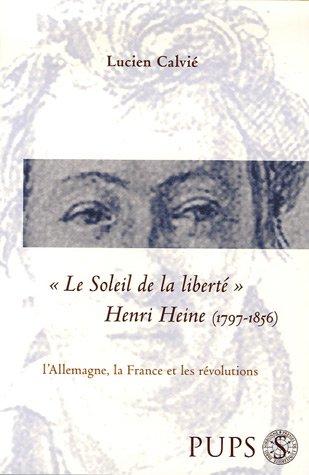 Le Soleil de la liberté (French Edition): Lucien Calvié
