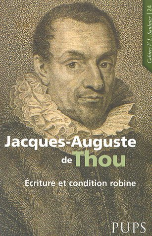 Jacques-Auguste de Thou (1553-1617) (French Edition): Frank Lestringant