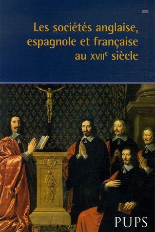 Les sociétés anglaise, espagnole et francaise au XVIIe siècle: Collectif