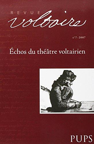Echos du Theatre Voltairien. Revue Voltaire N7 (French Edition): Moureaux Jm