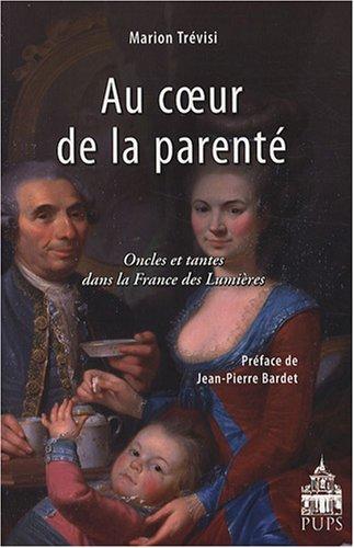 Au coeur de la parenté (French Edition): Marion Trévisi