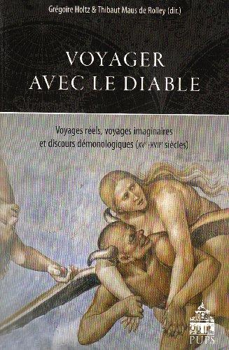 Voyager avec le diable (French Edition): MAUS DE HOLTZ
