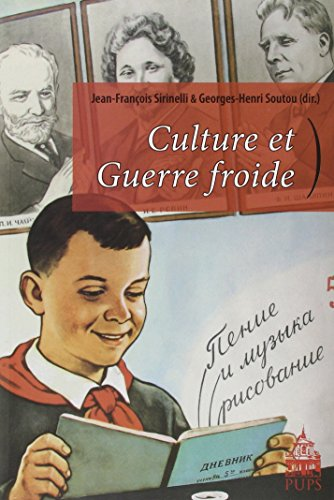 Culture et guerre froide: Sirinelli Jean Francois