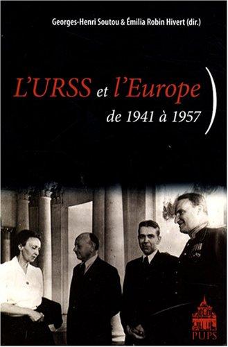 9782840505709: L'URSS et l'Europe : De 1941 � 1957